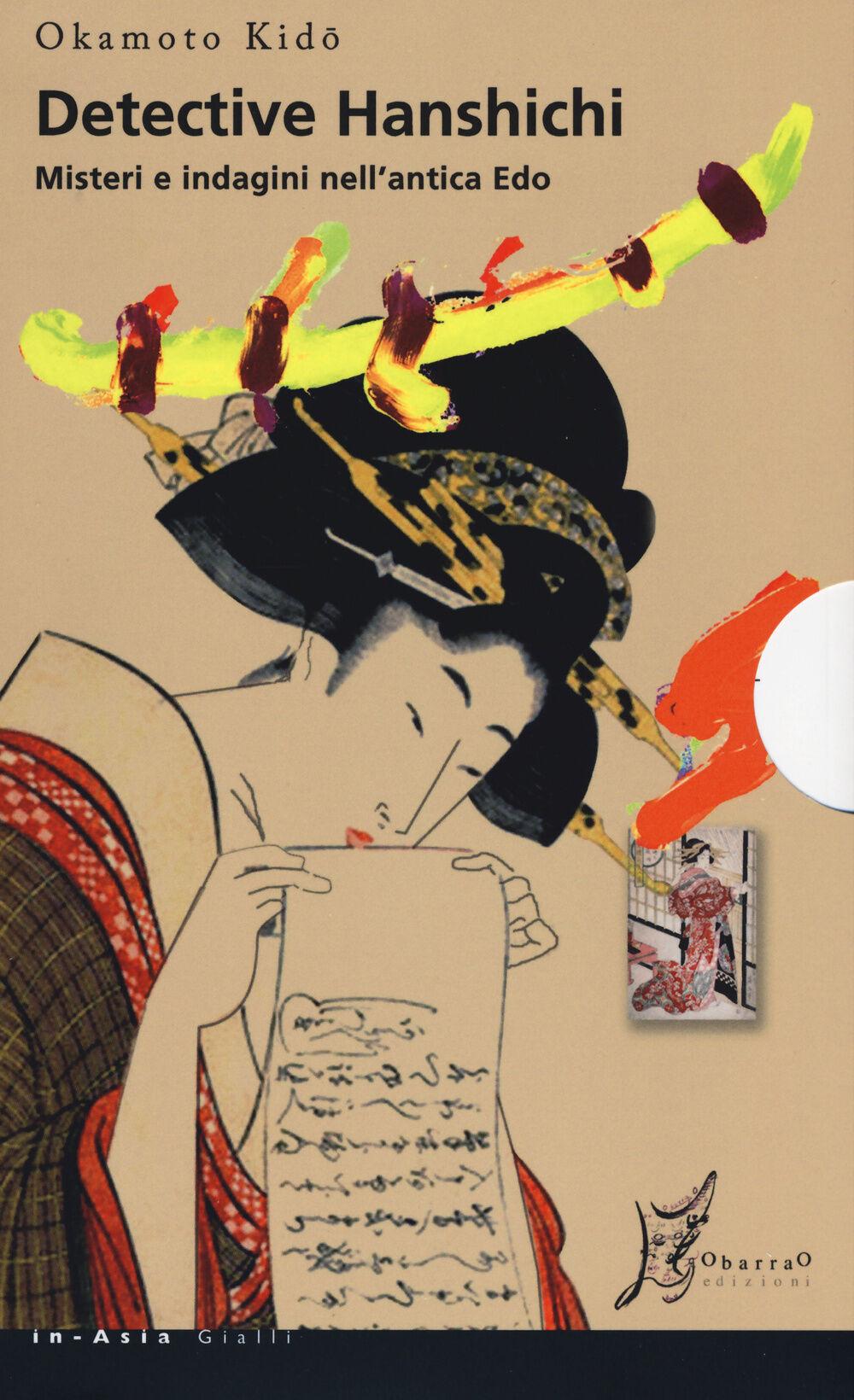 Detective Hanshichi. Misteri e indagini nell'antica Edo