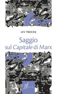 Listadelpopolo.it Saggio sul «Capitale» di Marx Image