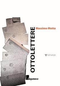 Libro Otto lettere Massimo Motta