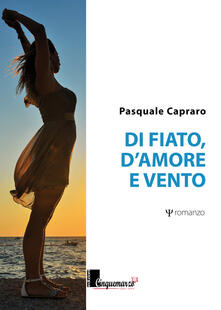 Di fiato, d'amore e vento - Pasquale Capraro - copertina