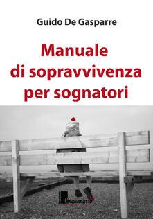 Manuale di sopravvivenza per sognatori.pdf