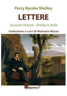 Festivalpatudocanario.es Lettere. Shelley in Italia. Vol. 2 Image