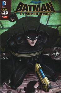 Batman e i superamici. Vol. 20