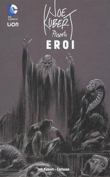 Eroi DC. Joe Kubert presenta. Vol. 2.pdf