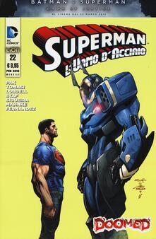 Letterarioprimopiano.it Superman. L'uomo d'acciaio. Vol. 22 Image