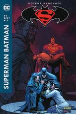 Libro Potere assoluto. Superman/Batman Jeph Loeb Carlos Pacheco