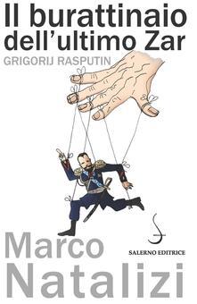 Il burattinaio dellultimo zar. Grigorij Rasputin.pdf