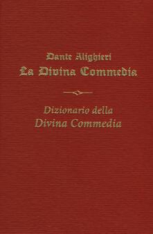 La Divina commedia-Dizionario della Divina Commedia - Dante Alighieri - copertina