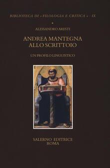 Andrea Mantegna allo scrittoio. Un profilo linguistico.pdf