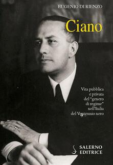 Promoartpalermo.it Ciano. Vita pubblica e privata del «genero di regime» nell'Italia del Ventennio nero Image