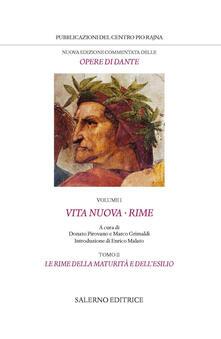 Vita Nuova. Rime, tomo II. Le rime della maturità e dell'esilio - Dante Alighieri - copertina