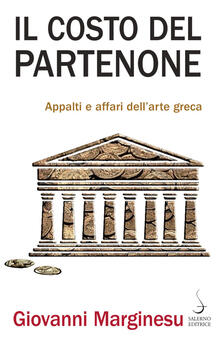 Il costo del Partenone. Appalti e affari dellarte greca.pdf