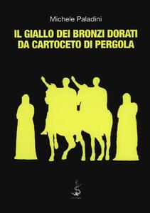 Il giallo dei bronzi dorati da Cartoceto di Pergola