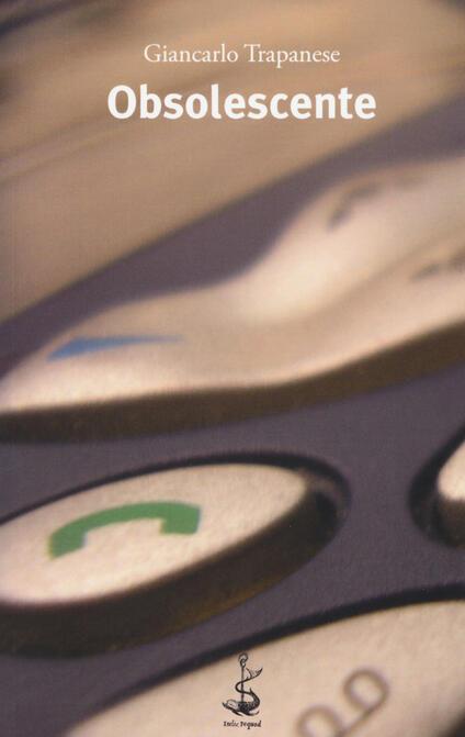 Obsolescente - Giancarlo Trapanese - copertina