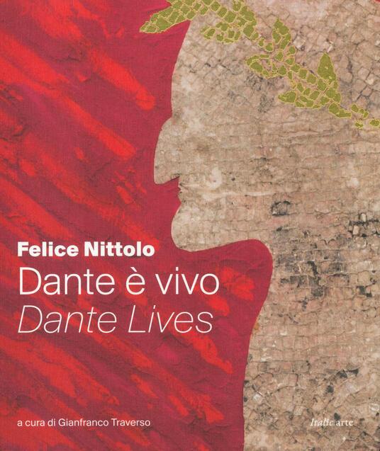 Dante è vivo-Dante lives. Ediz. illustrata - Felice Nittolo - copertina