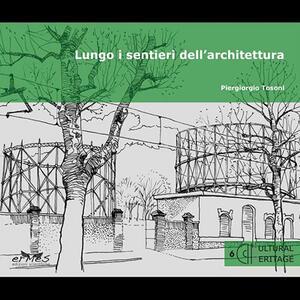 Lungo i sentieri dell'architettura