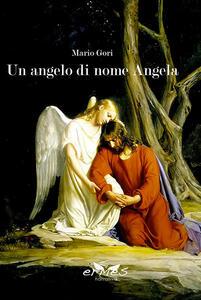 Un angelo di nome Angela