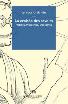 Promoartpalermo.it La croisée des savoirs. Hobbes, Mersenne, Descartes Image