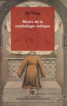 Récits de la mythologie celtique - Ella Young - copertina