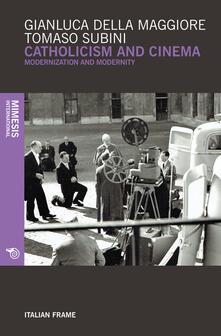 Catholicism and cinema. Modernization and modernity