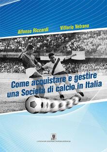 Winniearcher.com Come acquistare e gestire una società di calcio in Italia Image