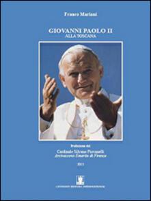 Giovanni Paolo II alla Toscana - Franco Mariani - copertina