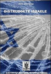 Distruggete Israele