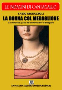 Libro La donna col medaglione. Le indagini del commissario Cantagallo Fabio Marazzoli