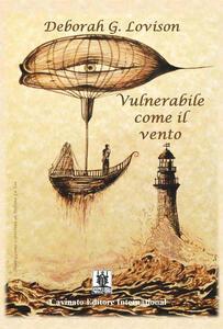 Vulnerabile come il vento