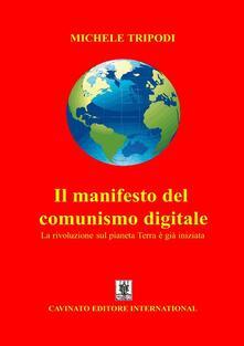 Il manifesto del comunismo digitale - Michele Tripodi - ebook