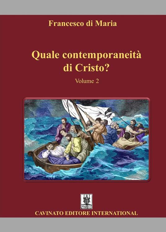 Quale contemporaneità di Cristo?. Vol. 2 - Francesco Di Maria - copertina