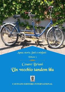 Un vecchio tandem blu. Anna: storie, fatti e misfatti. Vol. 3.pdf