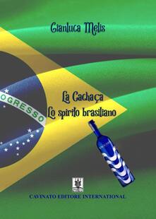 Listadelpopolo.it La cachaca. Lo spirito brasiliano Image