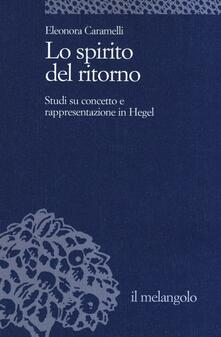 Daddyswing.es Lo spirito del ritorno. Studi su concetto e rappresentazione in Hegel Image