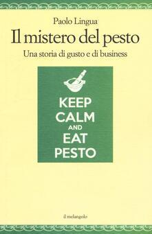 Il mistero del pesto. Una storia di gusto e di business.pdf
