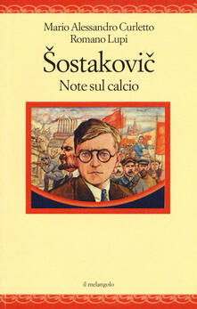 Ristorantezintonio.it Sostakovich. Note sul calcio Image