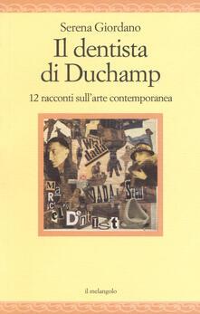 Milanospringparade.it Il dentista di Duchamp. 15 racconti sull'arte contemporanea Image