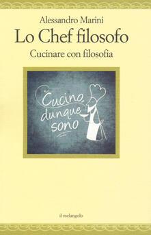 Listadelpopolo.it Lo chef filosofo. Cucinare con filosofia Image