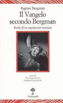Il vangelo secondo Bergman. Storia di un capolavoro mancato. Testo svedese a fronte. Ediz. bilingue - Ingmar Bergman - copertina