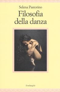 Libro Filosofia della danza Selena Pastorino