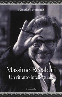 Massimo Recalcati. Un ritratto intellettuale - Terminio Nicolò - wuz.it