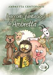 I racconti fantasiosi di Ambretta