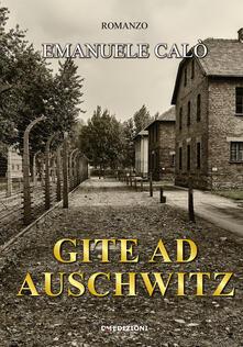 Gite ad Auschwitz - Emanuele Calò - copertina