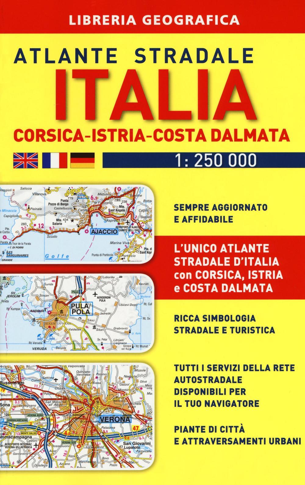 Image of Atlante stradale Italia. Con Corsica-Istria-Dalmazia 1:250.000
