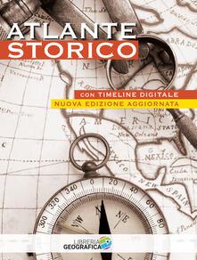 Antondemarirreguera.es Atlante storico. Con timeline digitale. Ediz. a colori. Con Contenuto digitale per accesso on line Image
