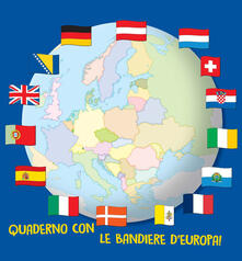 Quaderno con le bandiere dEuropa! Ediz. a colori. Ediz. a spirale.pdf