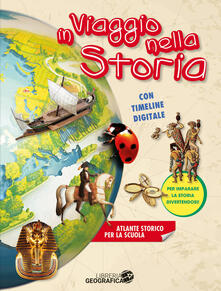 Milanospringparade.it In viaggio nella storia. Atlante storico scolastico. Ediz. a colori. Con espansione online Image