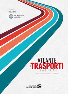 Winniearcher.com Atlante dei trasporti italiani. Infrastrutture, offerta, domanda Image