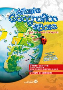 Radiospeed.it Atlante geografico di base. Per la scuola primaria. Con aggiornamento online. Con schede Image