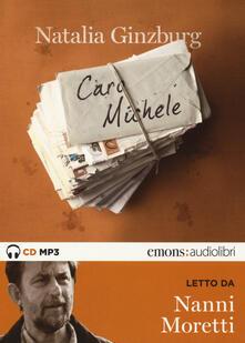 Caro Michele letto da Nanni Moretti. Audiolibro. CD Audio Formato MP3. Ediz. integrale - Natalia Ginzburg - copertina